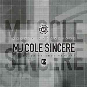 MJ Cole Feat. Nova Caspar & Jay Dee - Sincere (The Black Science Remixes)