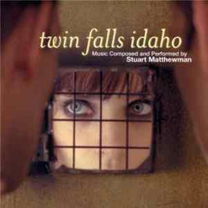 Stuart Matthewman - Twin Falls Idaho (Original Soundtrack Album)