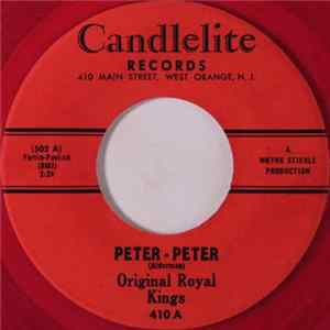 The Original Royal Kings - Peter-Peter / Keep It To Yourself