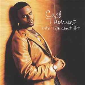 Carl Thomas - Let's Talk About It