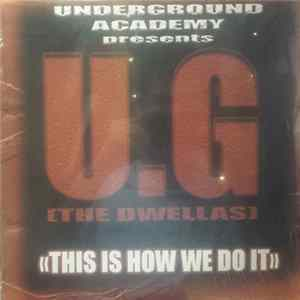 U.G - This Is How We Do It