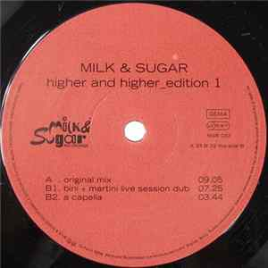 Milk & Sugar - Higher & Higher - Edition 1